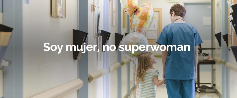 No quiero ser Superwoman